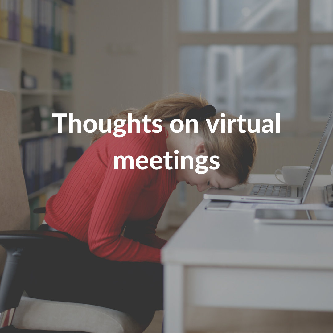 Thoughts on virtual meetings