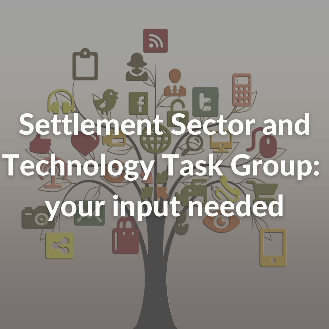 Settlement Sector and Technology Task Group